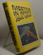 Meeting in Infinity by John Kessel - First edition - Arkham House