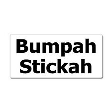 Bumpah Stickah - New England Accent Bumper Sticker - Window Sticker