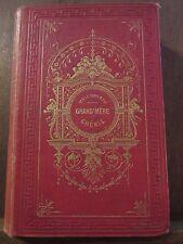 Mrs Molesworth: Grand'mère chérie, histoire pour les petits garçons/ Ed. Garnier