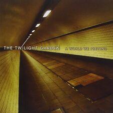 THE TWILIGHT GARDEN A World We Pretend CD 2010