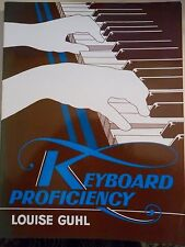 Keyboard Proficiency by Louise Guhl. Excellent condition