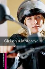Girl on a Motorcycle (Oxford Bookworms Starter)-ExLibrary