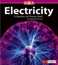 Electricity: A Question and Answer Book (Questions and Answers: Physical Science