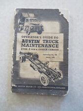 Original 1950 Austin 2 - 5 ton trucks & coach maintenance manual