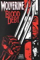 Wolverine: Blood Debt by Steve Skroce 2001, TPB Marvel Comics OOP