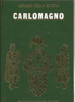 CARLOMAGNO - I GRANDI DELLA STORIA - BUZZI