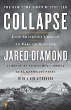 Collapse : How Societies Choose to Fail or Succeed by Jared Diamond (2011,...