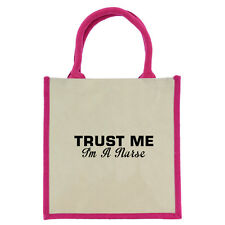 Trust Me I'm a Nurse Pink Handled Midi Jute Bag shopping eco tote nursing NEW