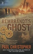 Rembrandts Ghost by Paul Christopher