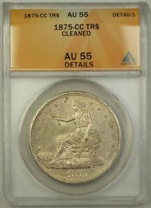 1875-CC Trade Dollar $1 Coin ANACS AU-55 Details RJS
