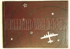 THE HELLBIRD WAR BOOK YEARBOOK, B-29, US ARMY 462ND BOMBARDMENT GROUP, WWII