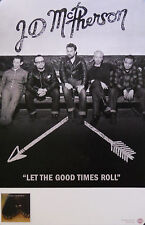JD MCPHERSON, LET THE GOOD TIMES ROLL POSTER (A11)