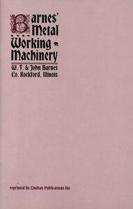 Barnes' Metal Working Machinery (1890s machine shop catalog) (Lindsay book)