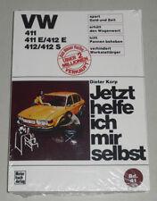 Reparaturanleitung VW 411 / 412 Typ 4 mit E + S, Baujahre 1968 - 1974