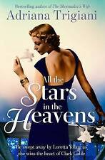 All the Stars in the Heavens by Adriana Trigiani (Paperback, 2016)