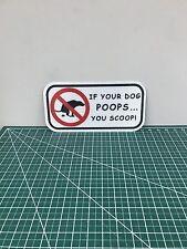 No Dog Pooping Sign 12in X 6in