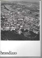 BRANDIZZO TERRITORIO STRUTTURE MONUMENTI AMBIENTI PREGIO 1969