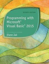 Programming with Microsoft® Visual Basic® 2015 by Zak (US PAPERBACK STUDENT 7/E)