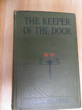 The Keeper Of The Door Ethel M Dell Circa 1910