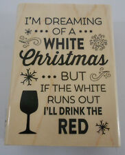 Recollections Rubber Stamp I'm Dreaming of a White Christmas White Red Wine