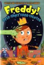Freddy! Deep-space Food Fighter by Peter Hannan (Paperback)