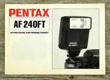 ASAHI PENTAX Bedienungsanleitung Blitzgerät AF 240FT User Manual Anleitung X8034