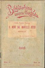 IL MORO DAL MANTELLO ROSSO di G F Fommei 1909 Salvatore Biondo illustrato Sarri