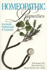 Homeopathic Remedies: For Health Professionals and Laypeople, Lewis, Blair, Cher