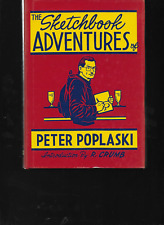 The Sketchbook Adventures of Peter Poplaski 2005 HC Kitchen Sink OOP 1st Edition