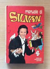 LIBRI - MANUALE DI SILVAN - ED. ARNOLDO MONDADORI 1974 - DA COLLEZIONE - AS NEW
