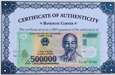500,000 VIETNAM DONG UNC 500000 UNCIRCULATED UV PASS COA AUTHENTIC CERTIFICATE