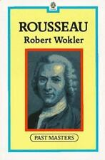 Rousseau Past Masters Robert Wokler Paperback Very Good