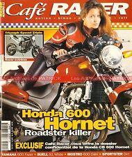 Café Racer 12 HONDA 600 Hornet DUCATI Dark YAMAHA XS Fazer KAWASAKI EGLI INDIAN
