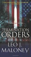 Termination Orders (A Dan Morgan Thriller) by Leo J. Maloney, Caio Camargo