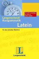 Langenscheidt Kurzgrammatik Latein: Für den schnell... | Buch | Zustand sehr gut