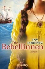 Die Rebellinnen von Iny Lorentz UNGELESEN