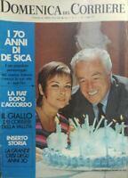 DOMENICA DEL CORRIERE N.27 1971 SETTANTA ANNI DI VITTORIO DE SICA