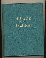 Humor in der Technik 1958 Anekdoten Scherze Sinnsprüche HG Haas