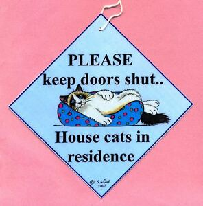 Ragdoll Cat in residence Keep doors shut painting laminated sign Suzanne Le Good
