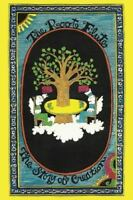 The Root Flute: The Story of Creation (Paperback or Softback)