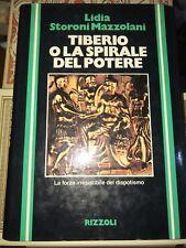 qqq STORONI MAZZOLANI - TIBERIO O LA SPIRALE DEL POTERE - RIZZOLI, 1981