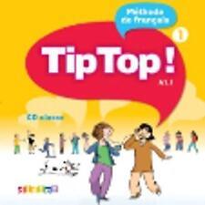 Tip Top!: CD-Audio Pour LA Classe 1 by Didier (CD-Audio, 2010)