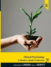 Clinical Psychology : A Modern Health Profession by Wolfgang Linden and Paul...