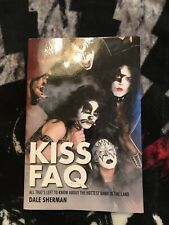 KISS FAQ Paperback Book By Dale Sherman