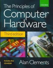 Principles of Computer Hardware (With CD-ROM), Clements, Alan, Very Good Book