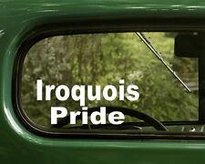 2 IROQUOIS PRIDE STICKERs Native American Decal Car Laptop Truck Window Bumper