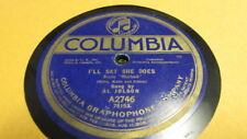 AL JOLSON COLUMBIA 78 RPM RECORD 2746 I'LL SAY SHE DOES