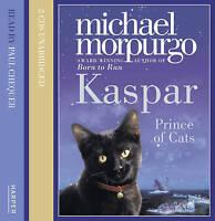 Kaspar: Prince of Cats by Morpurgo, Michael CD Audio Book - RARE