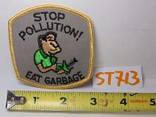 "VINTAGE 1970'S EMBROIDERED CRAFT PATCH SEW-ON ""STOP POLLUTION! EAT GARBAGE"""