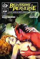 2105201 791979 Libri Antonio Tentori / Fabio Giovannini - Bellissime E Perverse.
